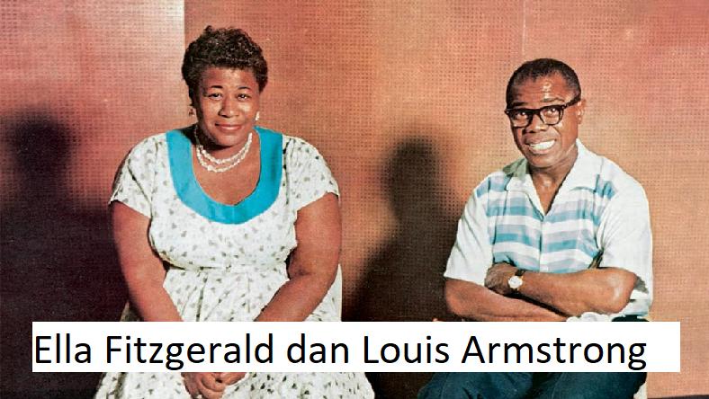 Ella Fitzgerald dan Louis Armstrong