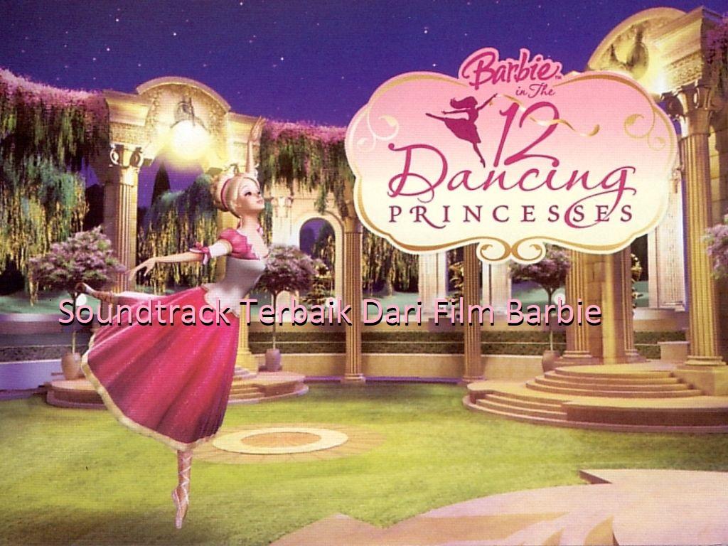 Soundtrack Terbaik Dari Film Barbie